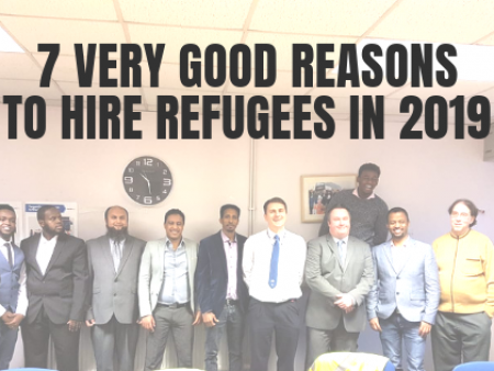 7 Very Good Reasons To Hire Refugees In 2019